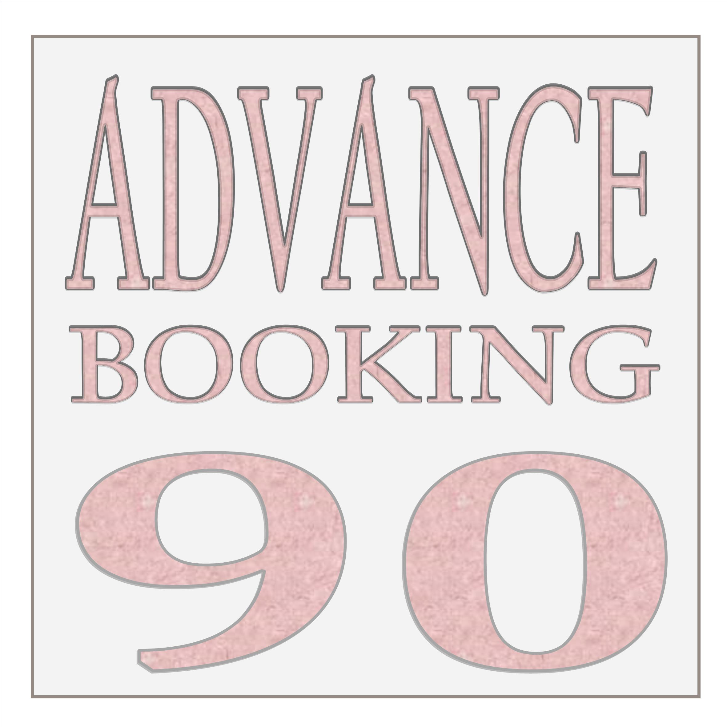 EARLY BOOKING 90